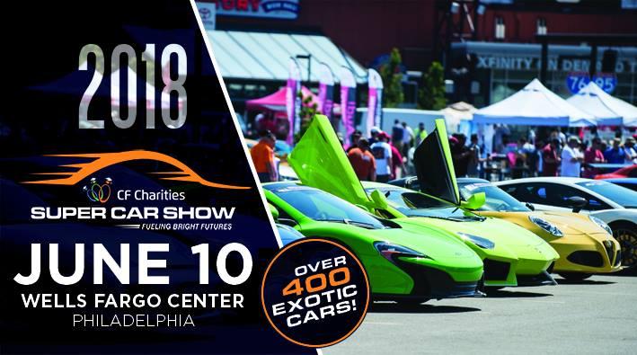 CF Charities Super Car Show At Wells Fargo Center Philadelphia - Phila car show 2018