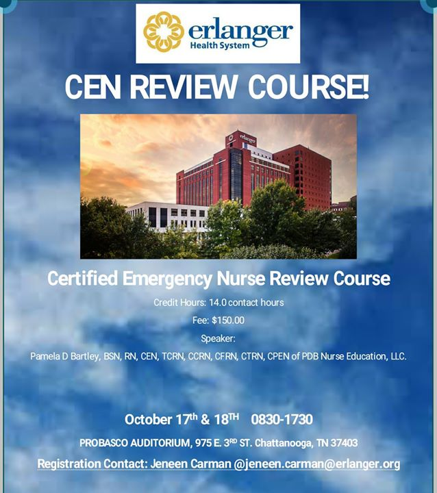 Cen review course at erlanger health system chattanooga advertisement malvernweather Images