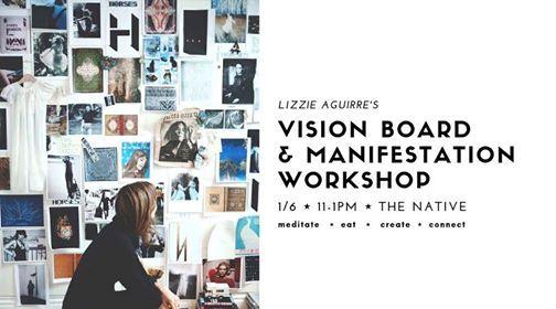 Vision Board & Manifestation Workshop with Lizzie Aguirre
