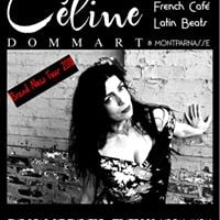 Celine Dommart and Montparnasse at The Bearpit Stratford