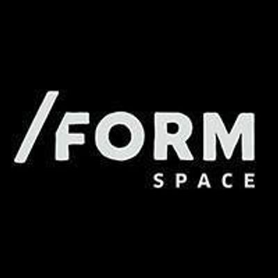 FORM SPACE