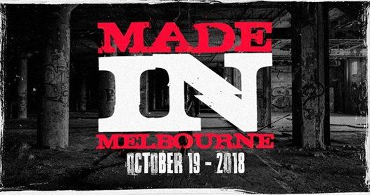 Made In Melbourne - Oct 19 - B...