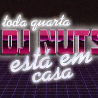 DJ Nuts Est em Casa - Todo mundo VIP NOLA BAR