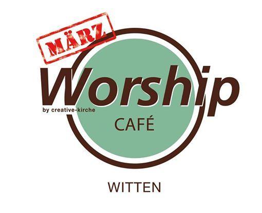 Worship Caf Witten - Mittwoch den 6. Mrz 2019