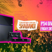 Shabang PS4 Giveaway O2 Academy Leicester - Friday 20th Oct