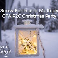 Snow Forth and Multiply GTA P2C Christmas Party