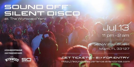 Sound Off Silent Disco at The Wynwood Yard