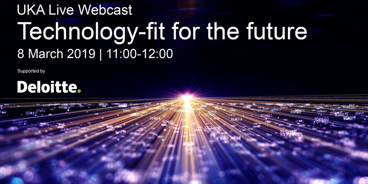 UKA Live Technology-fit for the future