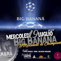 Big Banana e Il Mercoled di Champions