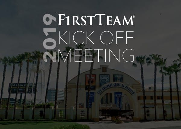 First Team Real Estate 2019 Kickoff Meeting