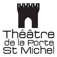 Théâtre de la Porte Saint Michel