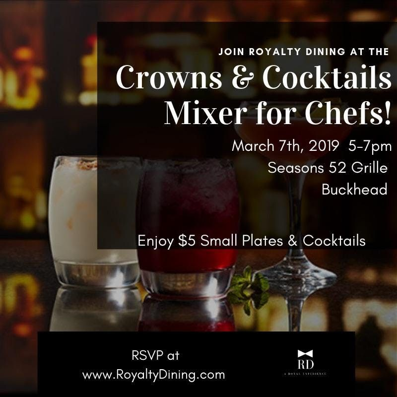 Crowns and Cocktails Mixer for Chefs