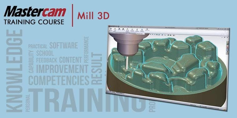 Mastercam Mill Part 2 - 3D Machining (ACTC - 4 Days) at