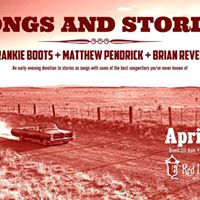 Songs &amp Stories Frankie Boots Matthew Pendrick  Brian Revels