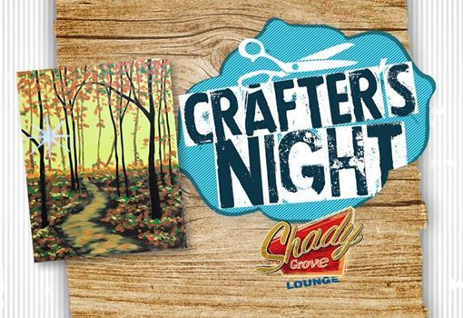 Crafters Night at Shady Grove Lounge