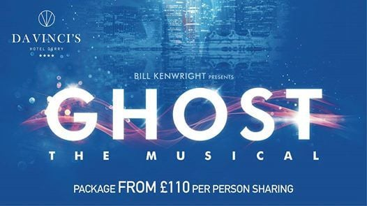 Ghost the Musical Theatre Package14th & 15th February 2019