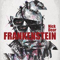 Frankenstein by Nick Dear