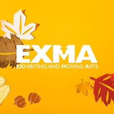 EXMA - Exhibiting and Moving Arts