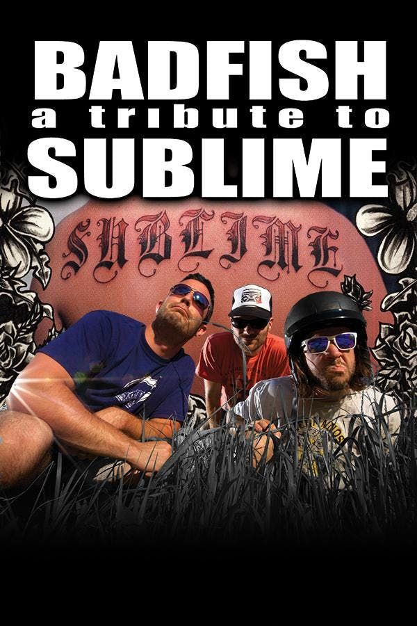 Badfish a tribute to SUBLIMEStand by Your Van Tour w Roots of Creation