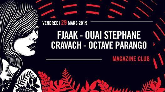 Fjaak  Ouai Stphane  Cravach  Magazine Club  29 Mars