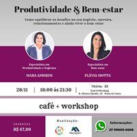 Workshop - Produtividade &amp Bem-estar