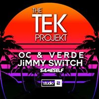 Tek Projekt  Oc &amp Verde(Knee Deep Suara Viva)  Jimmy Switch(Abode)  Studio 2  Sat 13th May