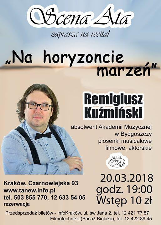 Na horyzoncie marze - recital Remigiusza Kumiskiego