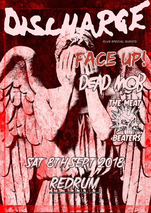 Discharge plus Face Up Dead Mob & The Meat Beaters