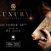 Luxury Thursday with DJ JACK