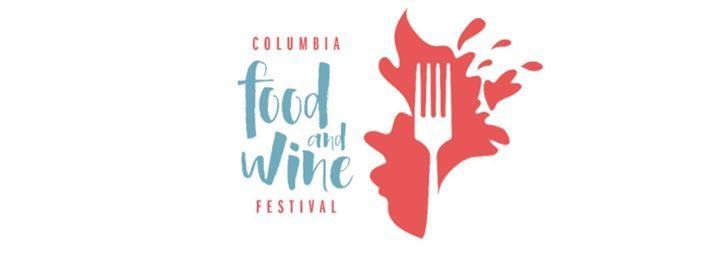 2019 Columbia Food and Wine Festival