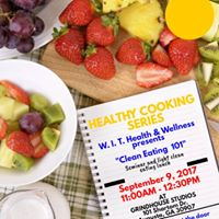 Healthy Cooking Series &quotClean Eating 101&quot