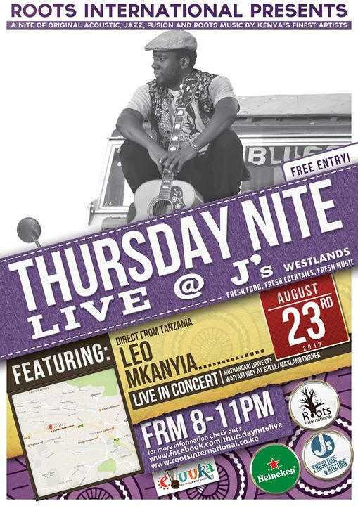 Roots Intl presents Leo Mkanyia from Tanzania Thursday Nite Live