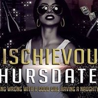 Mischievous Thursdates Thurs 21 Sept