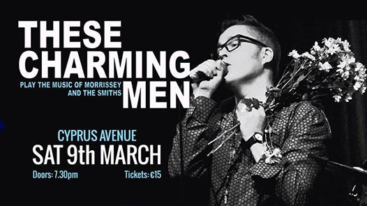 These Charming Men - a tribute to THE SMITHS & MORRISSEY