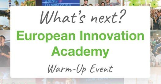 Warm-up Event European Innovation Academy 2019