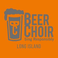 Long Island Beer Choir Number 2- The Movement Continues