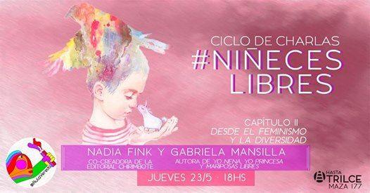 Charla Nieces Libres con Gabriela Mansilla y Nadia Fink