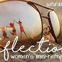 Reflections Mini Retreat
