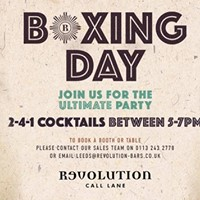 Boxing Day  Revolution Call Lane  2-4-1 Cocktails from 5pm