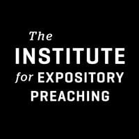 The Institute for Expository Preaching