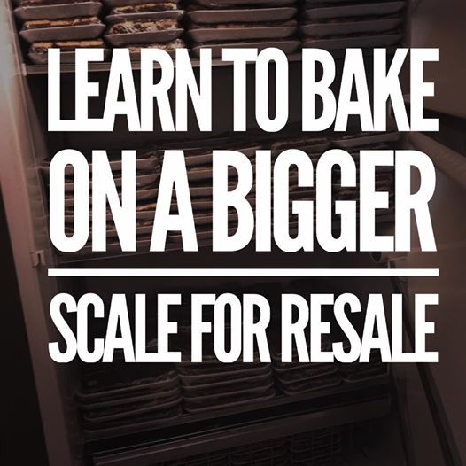 Learn to Bake on a Bigger Scale for Resale