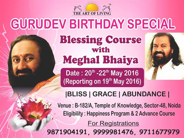 Event DetailsArt of Living Blessings Course at Temple of Knowledge  SSRVM  . Art Of Living Noida Timings. Home Design Ideas