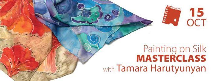 Painting on Silk Masterclass with Tamara Harutyunyan