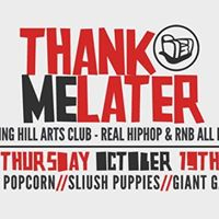 Thank Me Later A Real HipHop and R&ampB Party in West London