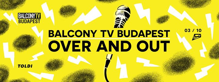Balcony TV Budapest Over and Out