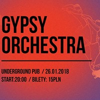 Gypsy And The Acid Queen Orchestra w Undergroundzie