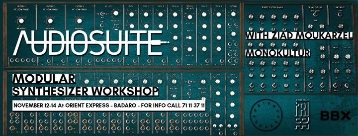 Audiosuite Modular Synthesizer Workshop