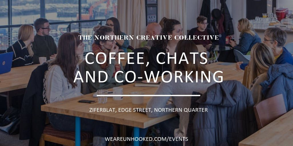 The Northern Creative Collective Coffee chats and co-working (March)