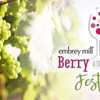 Embrey Mill Berry &amp Wine Festival