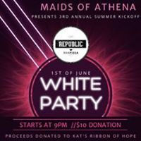 MAIDS OF ATHENA3rd ANNUAL SUMMER KICK OFF WHITE PARTY